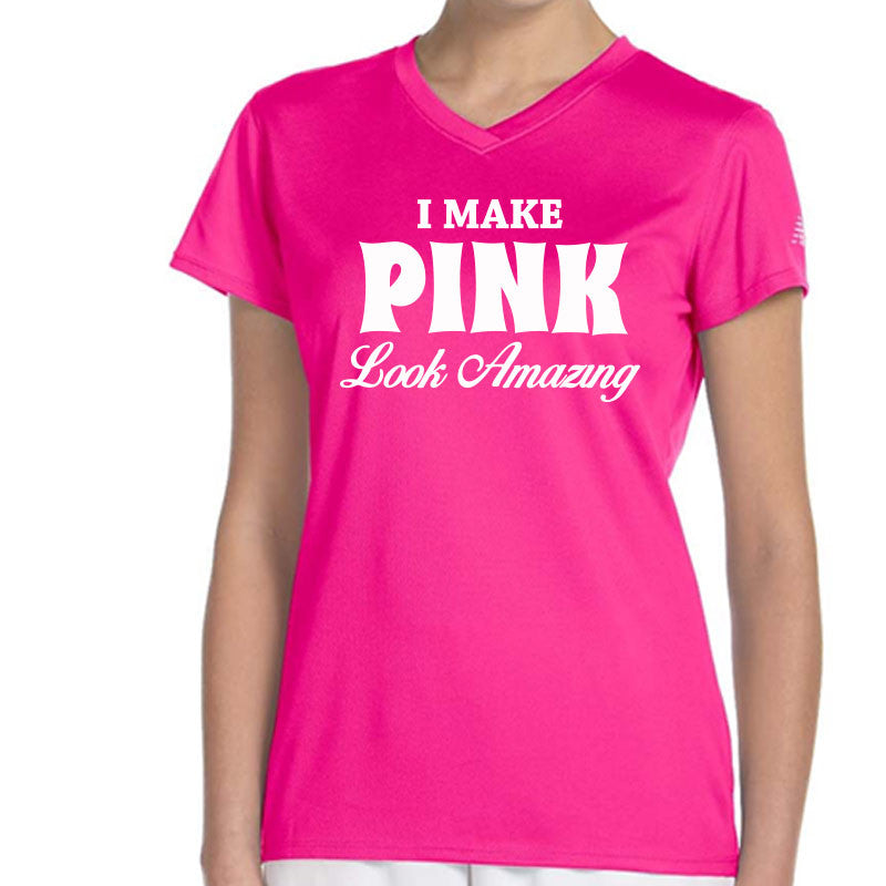 I Make Pink Look Amazing - Design Only