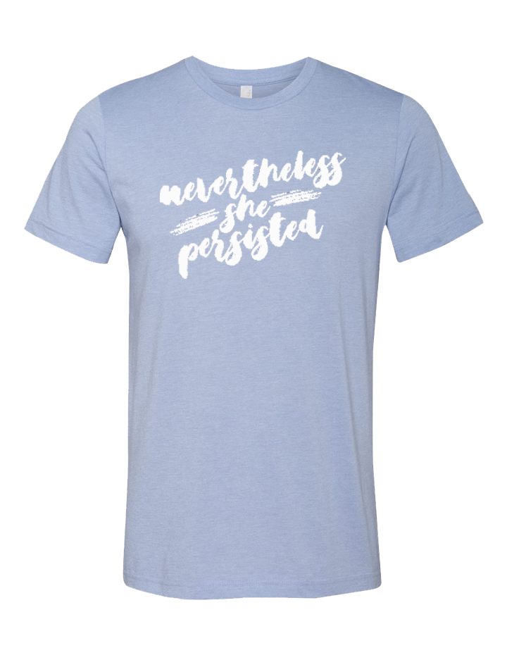 Nevertheless She Persisted Unisex Tri-Blend Tee