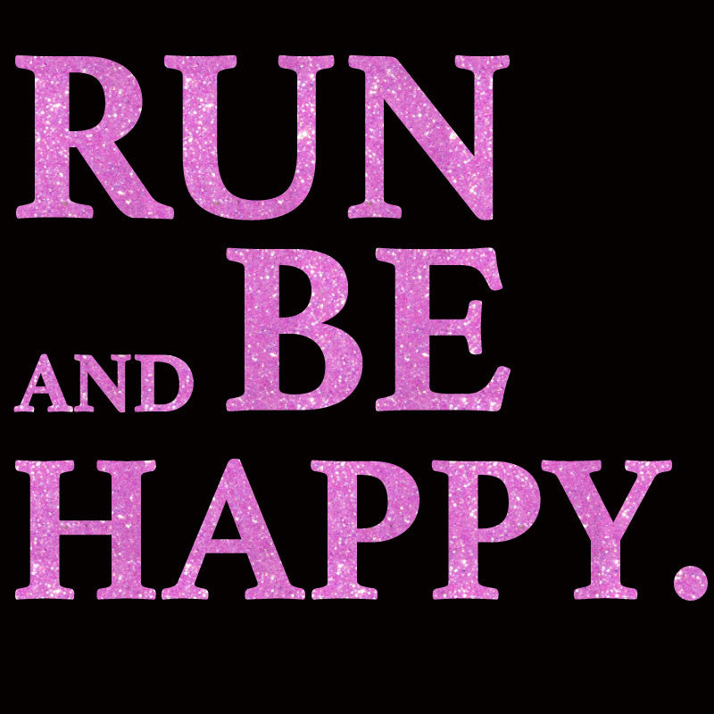 Run and be happy design only ultramaxtees run and be happy design only publicscrutiny Choice Image