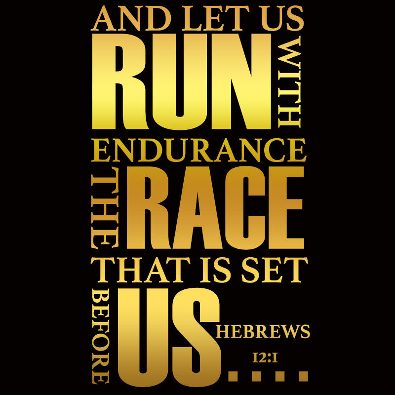 Run The Race Set Before Us - Design Only