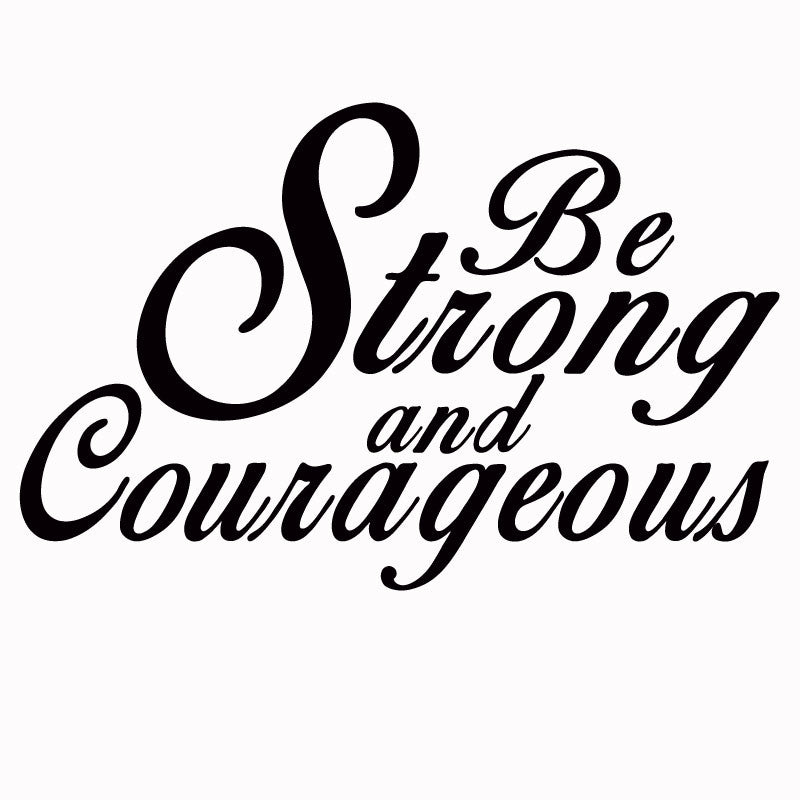 Best 25  Be Strong And Courageous ideas on Pinterest | Joshua 1 9 ...