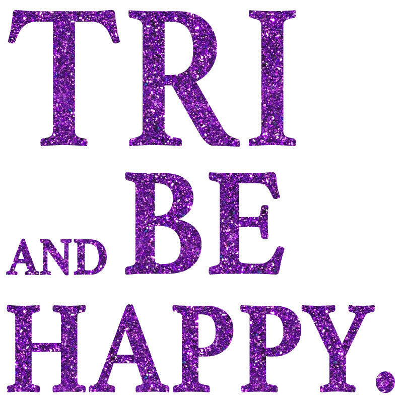 Tri And Be Happy - Design Only