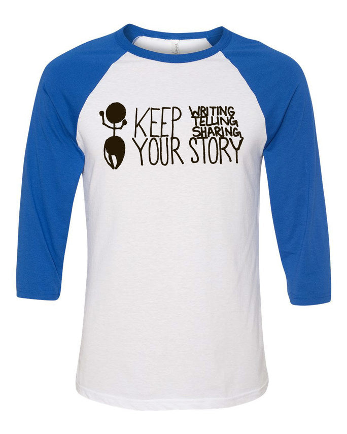 Keep Your Story Baseball Tee