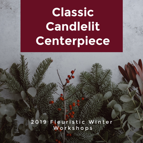 Classic Candlelit Centrepiece, Friday Dec.20th, 2019