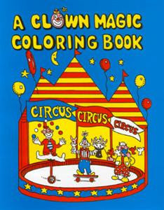 A Clown Magic Coloring Book (Filled)