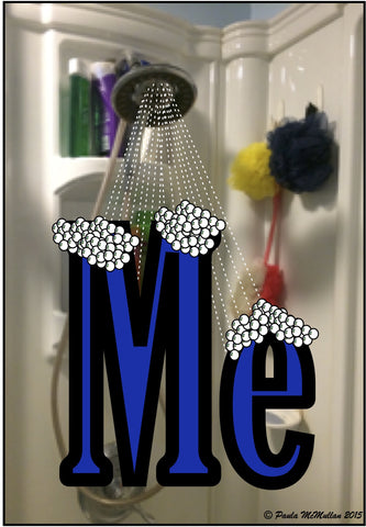 """ME"" in the Shower, Pocket Size, Laminated"