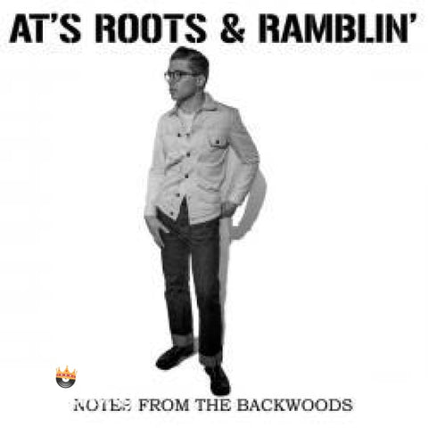 At's Roots & Ramblin' - Notes From The Backwoods CD - Digi-Pack