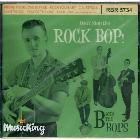 B And The Bops - Dont Stop The Rock Bop - CD