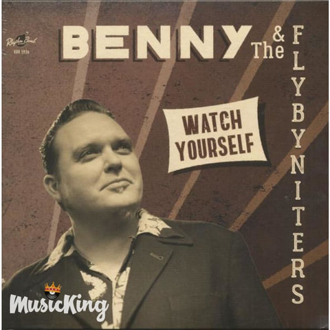 Benny & The Flybyniters - Watch Yourself LP Vinyl at £12.00