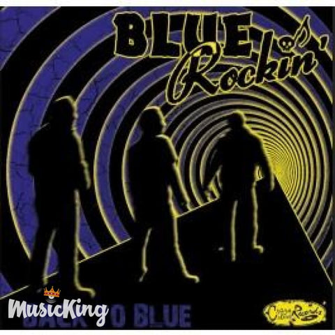 Blue Rockin - Back To Blue CD - CD
