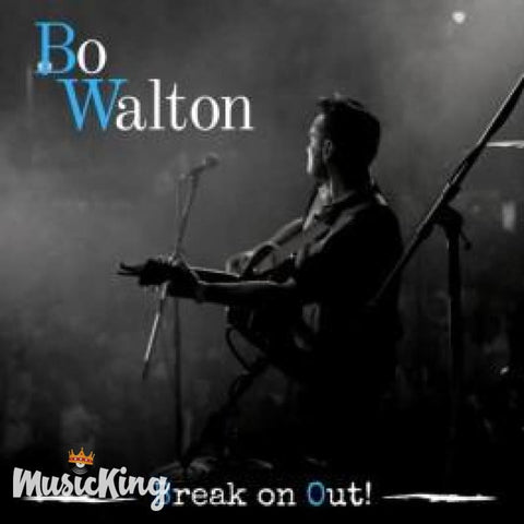 Bo Walton - Break On Out - Vinyl 12 inch Lp Vinyl at £15.00