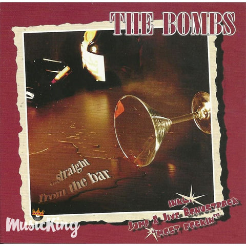 Bombs - Straight From The Bar - CD
