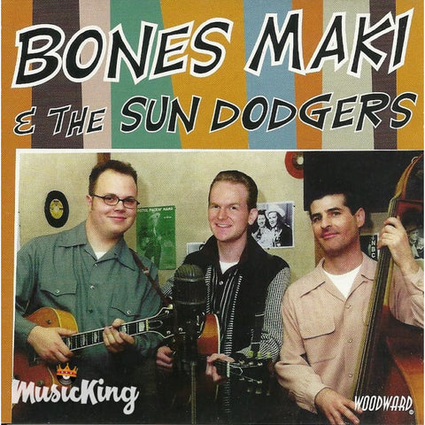 Bones Maki And The Sun Dodgers - Woodward - CD