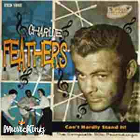 Charlie Feathers - Cant Hardley Stand It - The Complete 50s Rec - CD