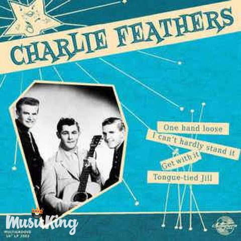 Charlie Feathers - One Hand Loose - Vinyl 10 Inch - Vinyl