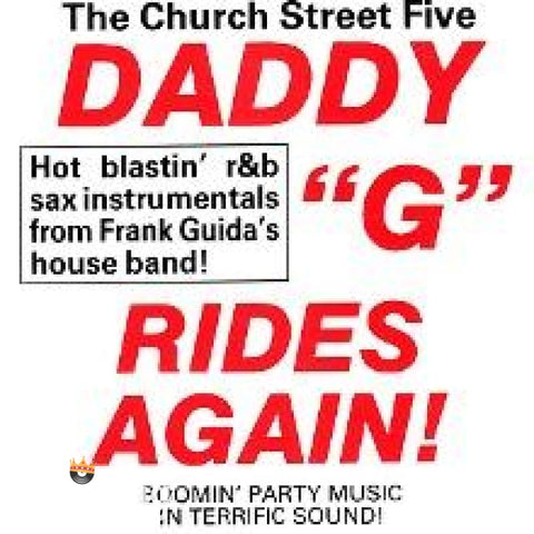 Church Street Five - DaddyG Rides Again Hot Sax Instrumentals - CD