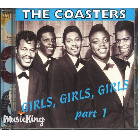 Coasters - Girls Girls Girls Part 1 - CD