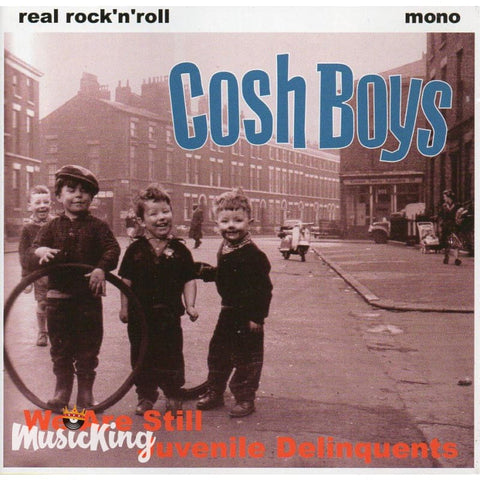 Cosh Boys - We Are Still Juvenile Delinquents CD at £10.00