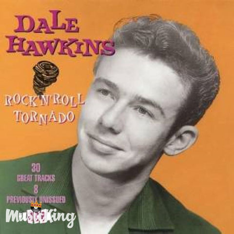 Dale Hawkins - Rock N Roll Tornado - CD