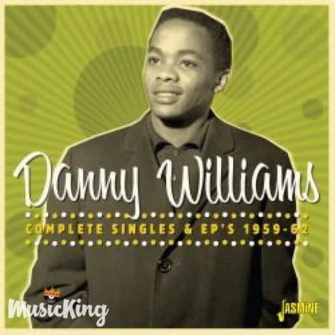DANNY WILLIAMS - COMPLETE SINGLES & EPS 1959-1962 CD - CD