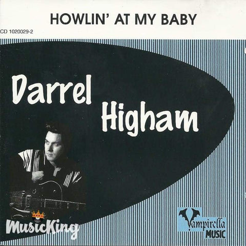 Darrel Higham - Howlin At My Baby - Cd