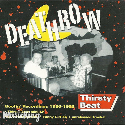 Deathrow - Thirsty Beat - CD