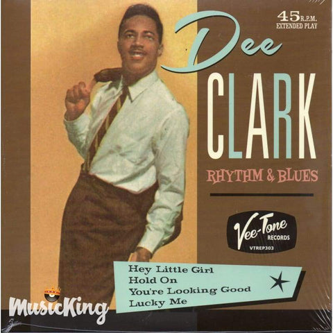 Dee Clark - Rhythm & Blues 45 Rpm - Vinyl - Vinyl