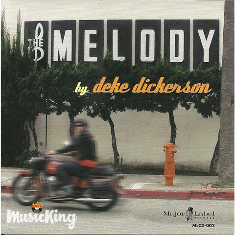 Deke Dickerson - The Melody - Cd