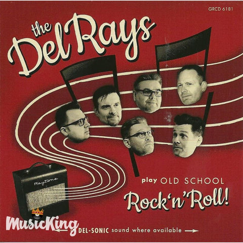 Del Rays - Play Old School Rock N Roll - CD