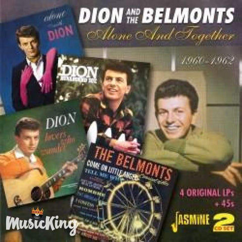 DION & THE BELMONTS - ALONE AND TOGETHER 1960-1962 - FOUR ORIGINAL LPS + 45S DOUBLE CD - CD