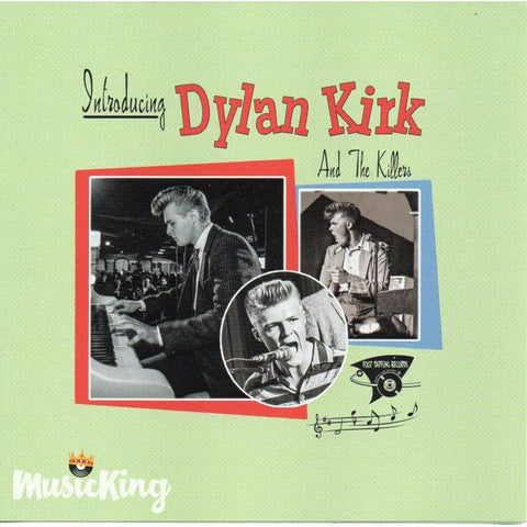 Dylan Kirk - Introducing Dylan Kirk And The Killers - CD
