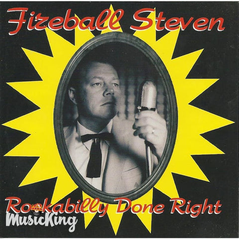 Fireball Steven - Rockabilly Done Right - CD