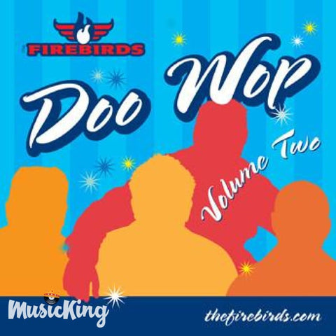 Firebirds - Doo Wop Volume Two - CD