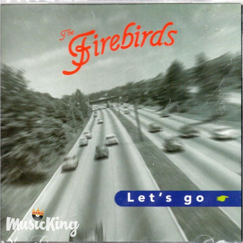Firebirds - Lets Go - CD