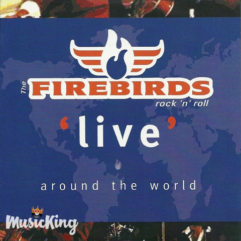 Firebirds - Live Around The World - CD
