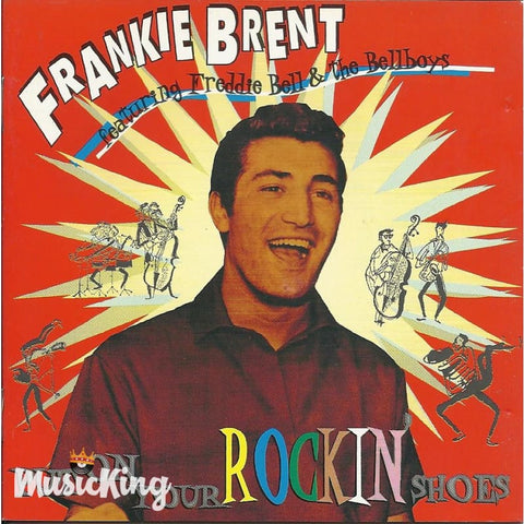 Frankie Brent - Put On Your Rockin Shoes - CD