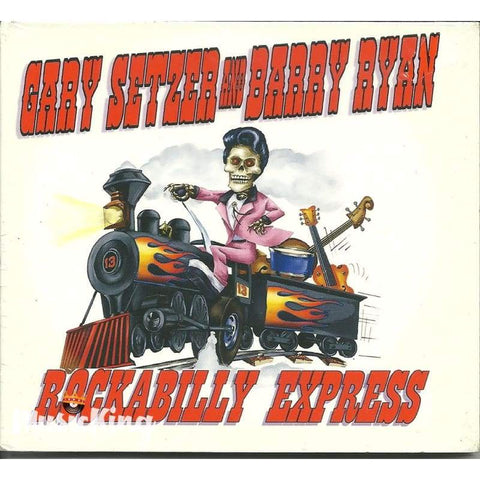 Gary Setzer And Barry Ryan - Rockabilly Express Cd - Digi-Pack