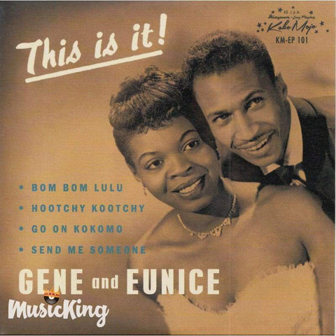 Gene And Eunice - This Is It 7 Inch 45Rpm Vinyl EP - Vinyl