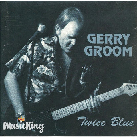 Gerry Groom - Twice Blue CD at £9.50