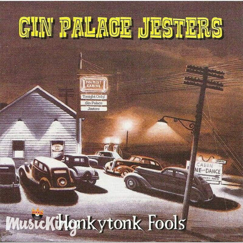 Gin Palace Jesters - Honkytonk Fools - Cd