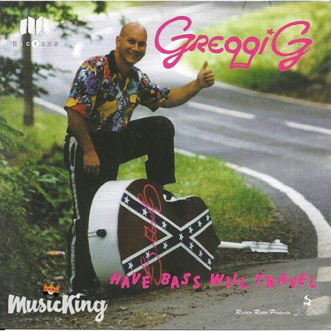 Greggie G - Have Bass Will Travel - Cd
