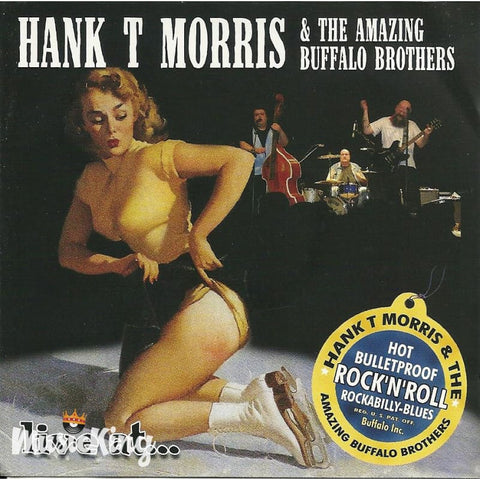 Hank T Morris And The Amazing Buffalo Brothers - Live At - CD