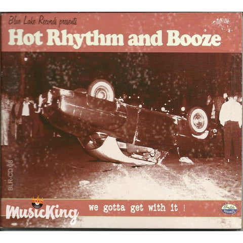 Hot Rhythm And Booze - We Gotta Get With It - Digi-Pack