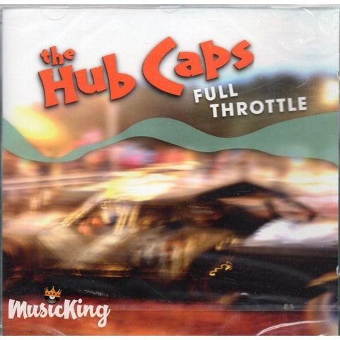 Hub Caps - Full Throttle - CD