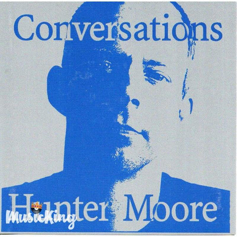 Hunter Moore - Conversations - Cd