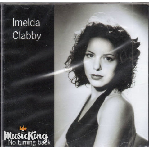 Imelda Clabby ( May ) No Turning Back. CD - CD