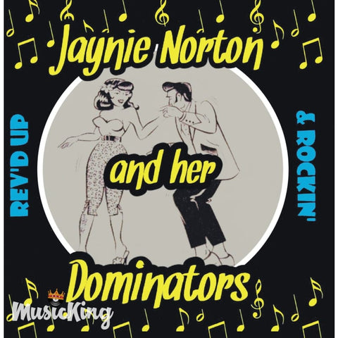 Janie Norton And Her Dominators - Rev'd Up & Rockin' CD - CD