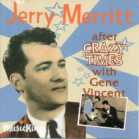 Jerry Merritt - After Crazy Times With Gene Vincent - CD