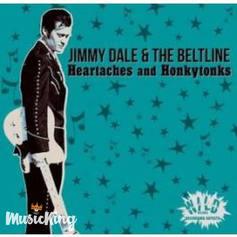 Jim Dale & The Beltline - Heartaches And Honkytonks. CD - Digi-Pack