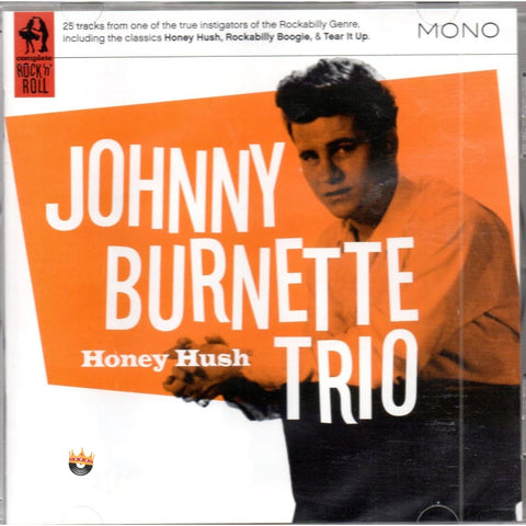 Johnny Burnette Trio - Honey Hush CD - CD